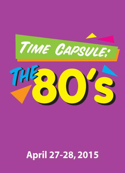 Time Capsule The 80 S Sunset Playhouse