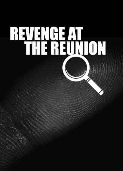 Revenge at the Reunion 2