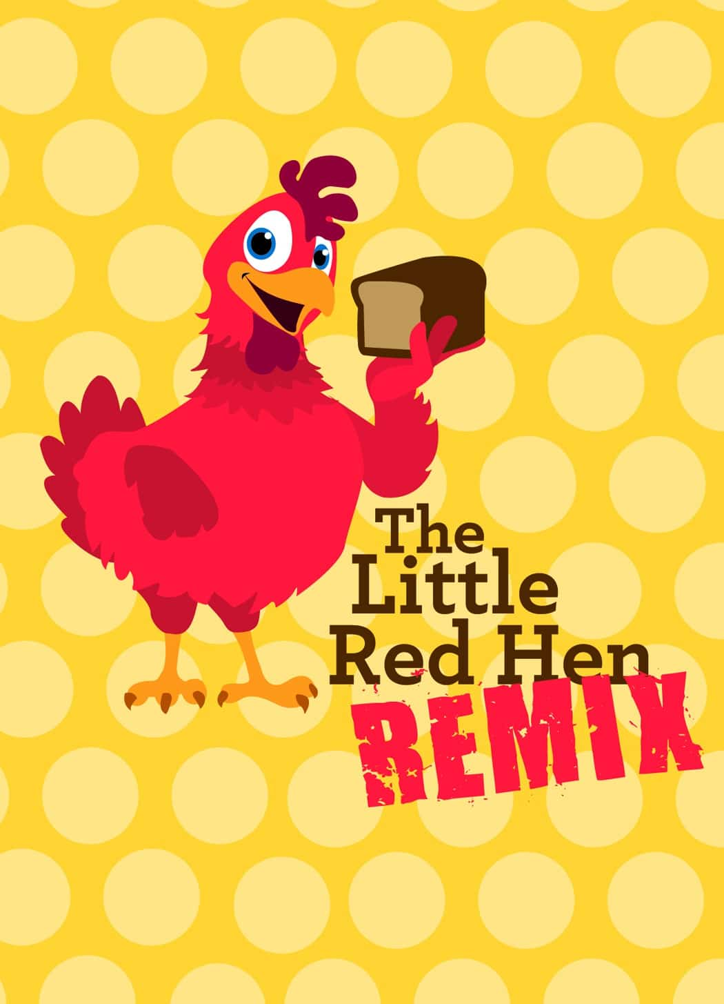 The Little Red Hen Remix Sunset Playhouse