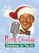 Bing Crosby Christmas On The Air