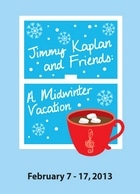 Jimmy Kaplan And Friends A Midwinter Vacation