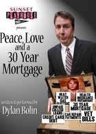 Peace, Love and a 30 Year Mortgage