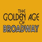The Golden Age Of Broadway