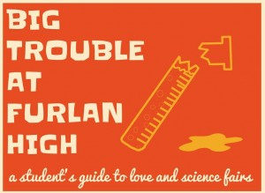 Big Trouble at Furlan High