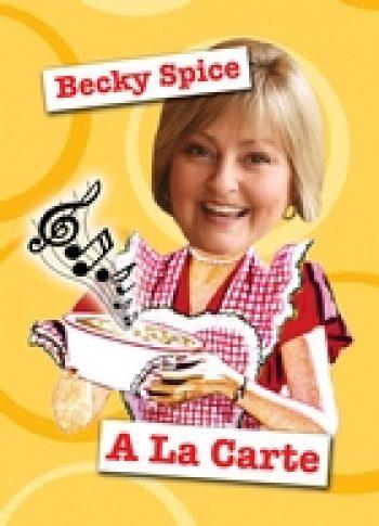 Becky Spice A La Carte