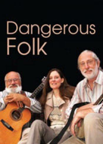 Dangerous Folk