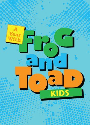 FrogAndToadKIDS_318x440-01