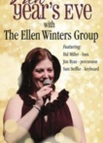 New Year's Eve With The Ellen Winters Group