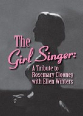 The Girl Singer A Tribute To Rosemary Clooney