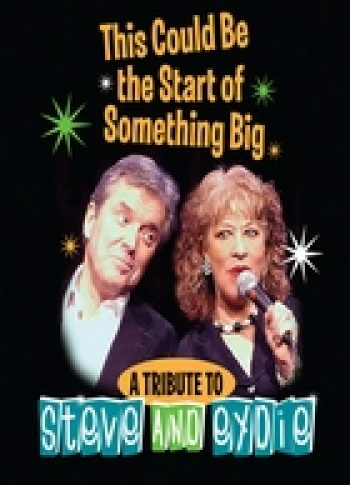 This Could Be The Start Of Something Big A Tribute To Steve And Eydie
